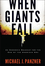 When Giants Fall: An Economic Roadmap for the End of the American Era (047031043X) cover image
