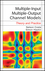 Multiple-Input Multiple-Output Channel Models: Theory and Practice (047039983X) cover image