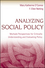Analyzing Social Policy: Multiple Perspectives for Critically Understanding and Evaluating Policy (047045203X) cover image
