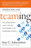 Teaming: How Organizations Learn, Innovate, and Compete in the Knowledge Economy (078797093X) cover image
