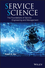 Service Science: The Foundations of Service Engineering and Management (111810823X) cover image