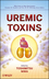 Uremic Toxins (111813513X) cover image