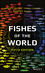 Fishes of the World, 5th Edition (111834233X) cover image