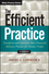 The Efficient Practice: Transform and Optimize Your Financial Advisory Practice for Greater Profits (111873503X) cover image
