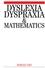 Dyslexia, Dyspraxia and Mathematics (186156323X) cover image