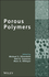 Porous Polymers (0470390840) cover image