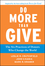 Do More Than Give: The Six Practices of Donors Who Change the World (0470891440) cover image