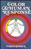 Color & Human Response: Aspects of Light and Color Bearing on the Reactions of Living Things and the Welfare of Human Beings (0471288640) cover image