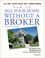 How to Sell Your Home Without a Broker, 4th Edition (0471668540) cover image