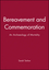 Bereavement and Commemoration: An Archaeology of Mortality (0631206140) cover image