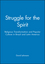 Struggle for the Spirit: Religious Transformation and Popular Culture in Brazil and Latin America (0745617840) cover image