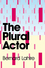 The Plural Actor (0745646840) cover image