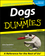 Dogs For Dummies, 2nd Edition (0764552740) cover image