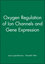 Oxygen Regulation of Ion Channels and Gene Expression (0879936940) cover image
