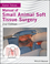 Manual of Small Animal Soft Tissue Surgery, 2nd Edition (1119117240) cover image