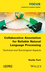 Collaborative Annotation for Reliable Natural Language Processing: Technical and Sociological Aspects (1848219040) cover image