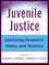 Juvenile Justice: Advancing Research, Policy, and Practice (0470497041) cover image