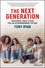 The Next Generation: Preparing Today's Kids For An Extraordinary Future (0730345041) cover image