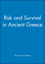 Risk and Survival in Ancient Greece (0745608841) cover image