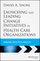 Launching and Leading Change Initiatives in Health Care Organizations: Managing Successful Projects (1118099141) cover image
