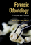 Forensic Odontology: Principles and Practice (1118864441) cover image
