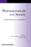 Pharmaceuticals and Society: Critical Discourses and Debates (1405190841) cover image