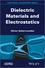 Dielectric Materials and Electrostatics (1848216041) cover image