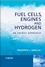Fuel Cells, Engines and Hydrogen: An Exergy Approach (0470019042) cover image