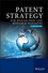 Patent Strategy: For Researchers and Research Managers, 3rd Edition (0470057742) cover image