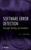 Software Error Detection through Testing and Analysis (0470404442) cover image