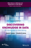 Discovering Knowledge in Data: An Introduction to Data Mining, 2nd Edition (0470908742) cover image