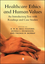 Healthcare Ethics and Human Values: An Introductory Text with Readings and Case Studies (0631202242) cover image