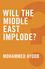 Will the Middle East Implode? (0745679242) cover image