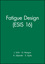 Fatigue Design (ESIS 16) (0852988842) cover image