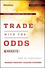 Trade with the Odds: How To Construct Market-Beating Trading Systems, + Website (1118164342) cover image