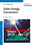Solar Energy Conversion: Chemical Aspects (3527328742) cover image