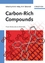 Carbon-Rich Compounds: From Molecules to Materials (3527607242) cover image