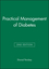 Practical Management of Diabetes, 2nd Edition (8171799442) cover image