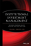 Institutional Investment Management: Equity and Bond Portfolio Strategies and Applications (0470400943) cover image