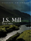 John Stuart Mill: Moral, Social, and Political Thought (0745625843) cover image