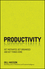 Productivity: Get Motivated, Get Organised and Get Things Done (0857087843) cover image