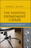 The Essential Department Chair: A Comprehensive Desk Reference, 2nd Edition (1118123743) cover image
