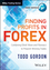 Finding Profits in FOREX: Combining Elliott Wave & Fibonacci to Pinpoint Winning Trades (1118631943) cover image