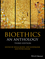Bioethics: An Anthology, 3rd Edition (1118941543) cover image