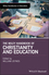 The Wiley Handbook of Christianity and Education (1119098343) cover image