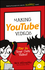 Making YouTube Videos: Star in Your Own Video! (1119177243) cover image