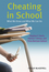 Cheating in School: What We Know and What We Can Do (1405178043) cover image