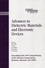 Advances in Dielectric Materials and Electronic Devices: Proceedings of the 107th Annual Meeting of The American Ceramic Society, Baltimore, Maryland, USA 2005 (1574982443) cover image