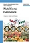 Nutritional Genomics: Impact on Health and Disease (3527312943) cover image