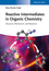 Reactive Intermediates in Organic Chemistry: Structure, Mechanism, and Reactions (3527335943) cover image